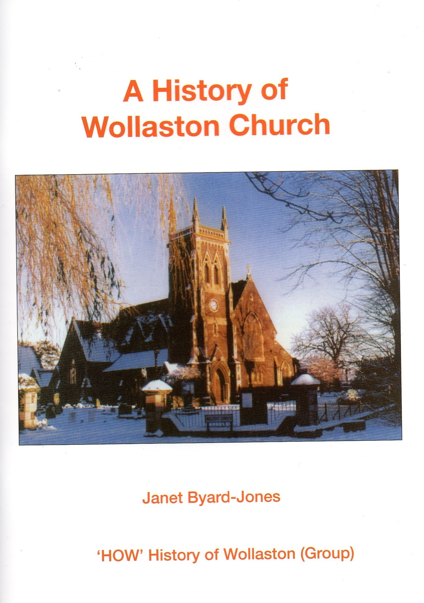 <p>A History of Wollaston Church published 2010.</p>